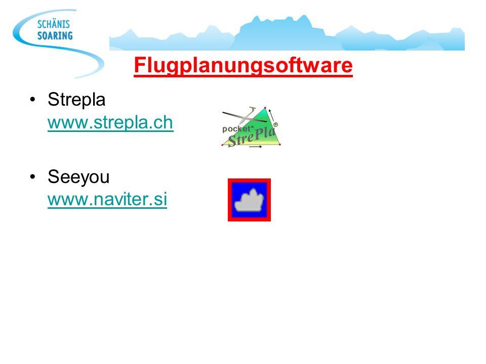 Flugplanungsoftware Strepla www.strepla.ch Seeyou www.naviter.si