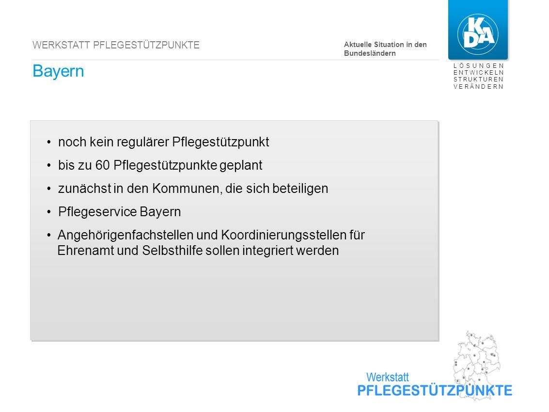 Baden-Württemberg noch kein regulärer Pflegestützpunkt