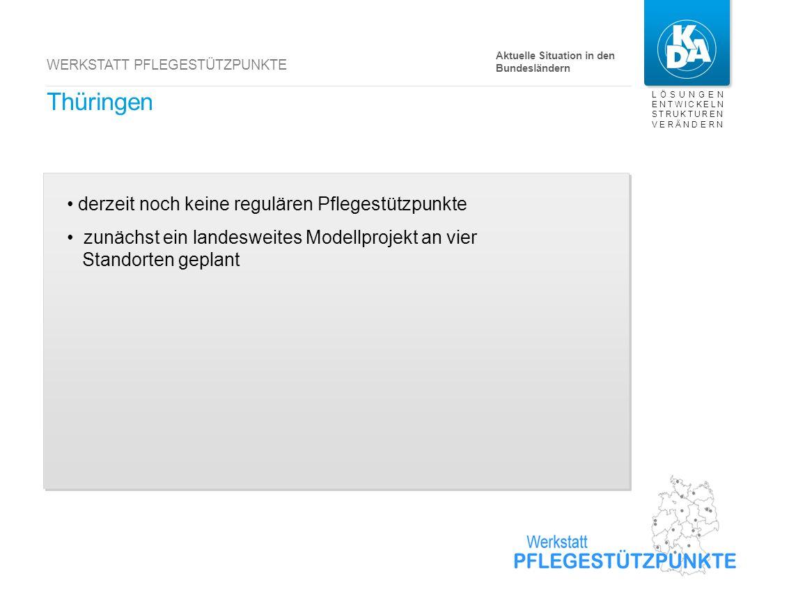 Schleswig-Holstein bisher 8 reguläre Pflegestützpunkte