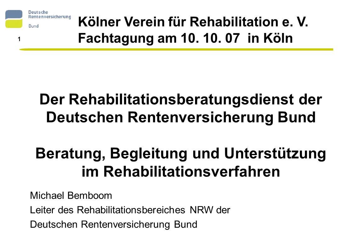 Beratung, Begleitung und Unterstützung im Rehabilitationsverfahren