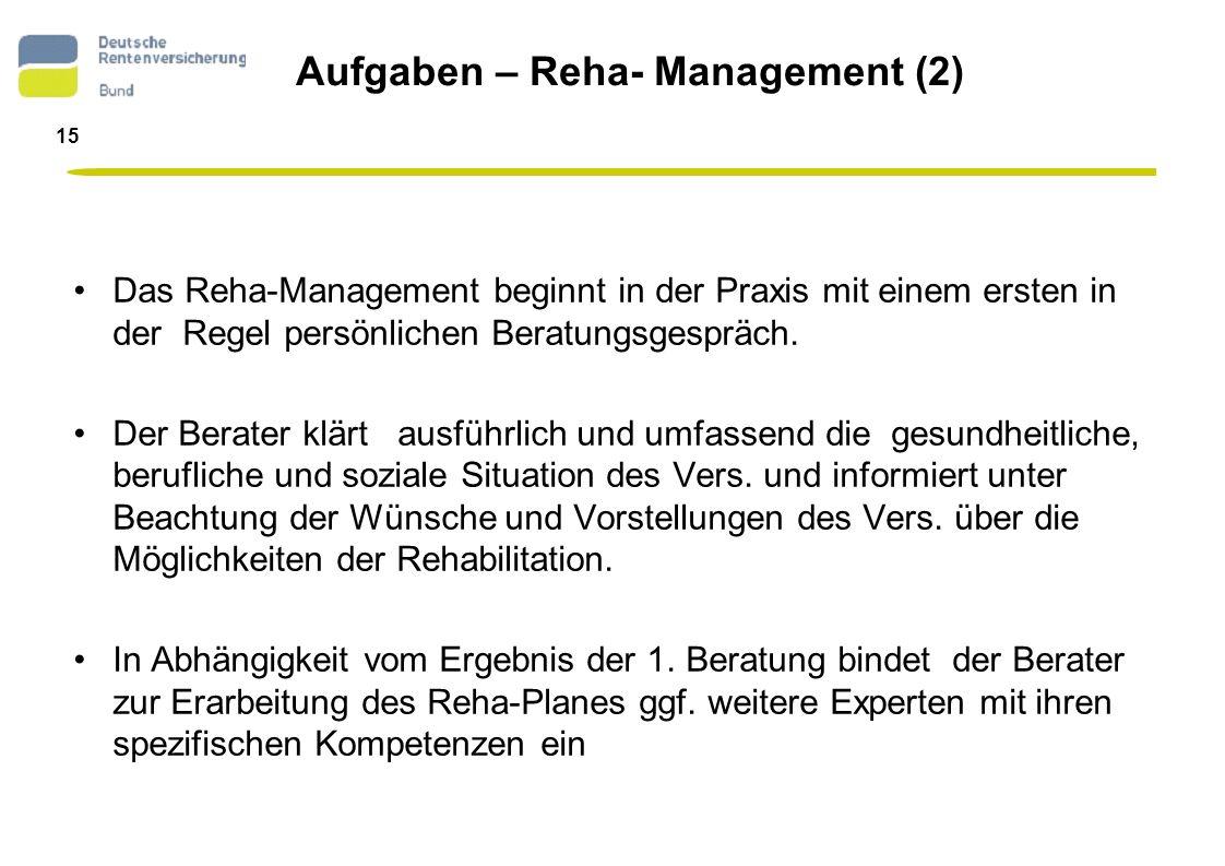 Aufgaben – Reha- Management (2)