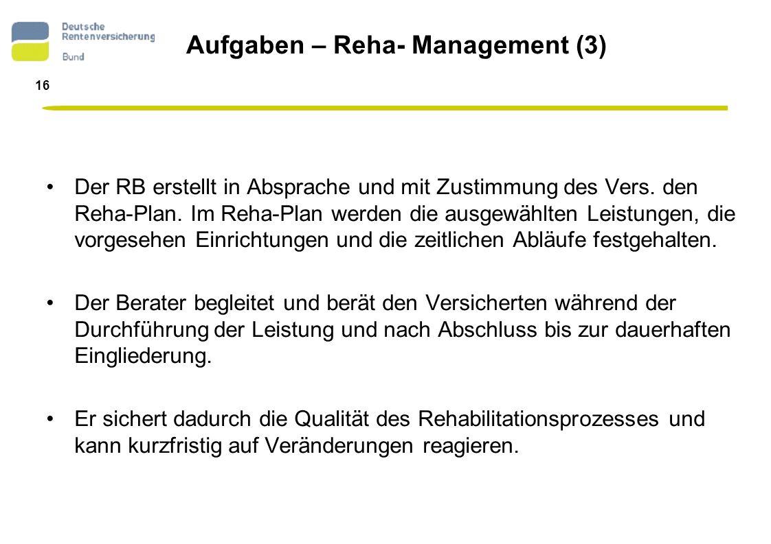 Aufgaben – Reha- Management (3)