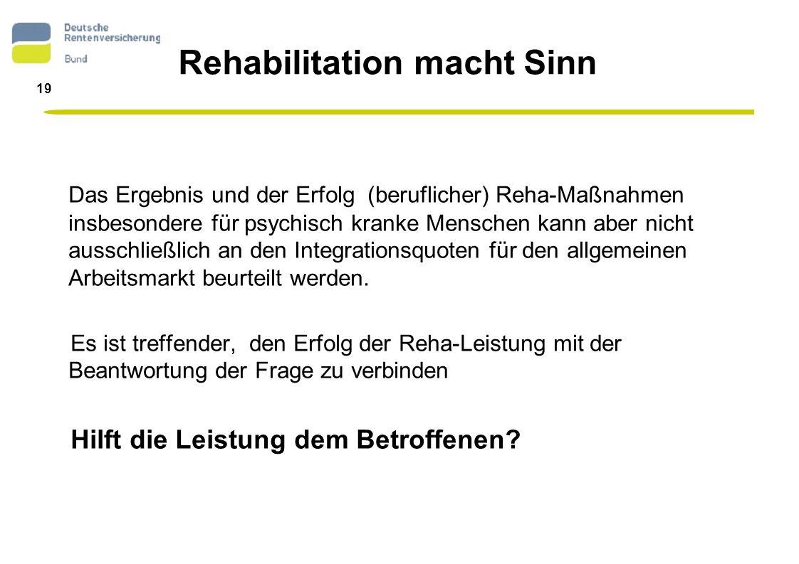 Rehabilitation macht Sinn