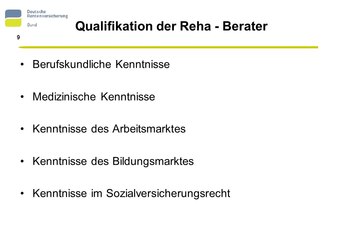 Qualifikation der Reha - Berater