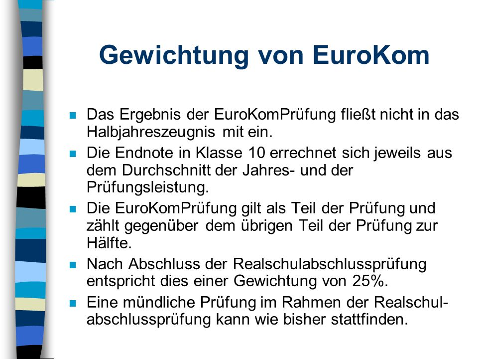 Gewichtung von EuroKom