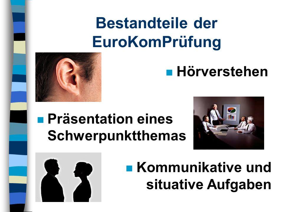 Bestandteile der EuroKomPrüfung