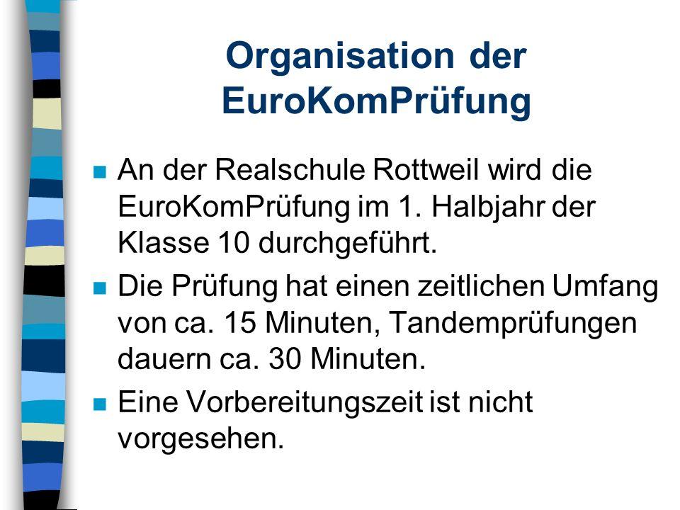 Organisation der EuroKomPrüfung