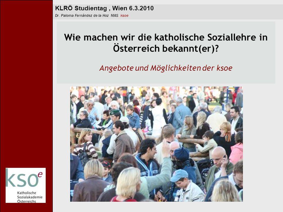Wie machen wir die katholische Soziallehre in Österreich bekannt(er)