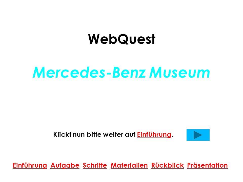 WebQuest Mercedes-Benz Museum