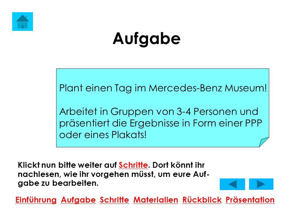 Aufgabe Plant einen Tag im Mercedes-Benz Museum!