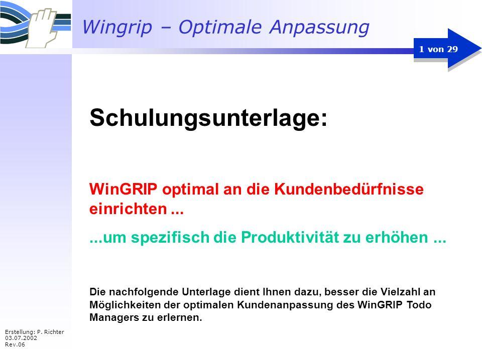 Schulungsunterlage: WinGRIP optimal an die Kundenbedürfnisse einrichten ... ...um spezifisch die Produktivität zu erhöhen ...