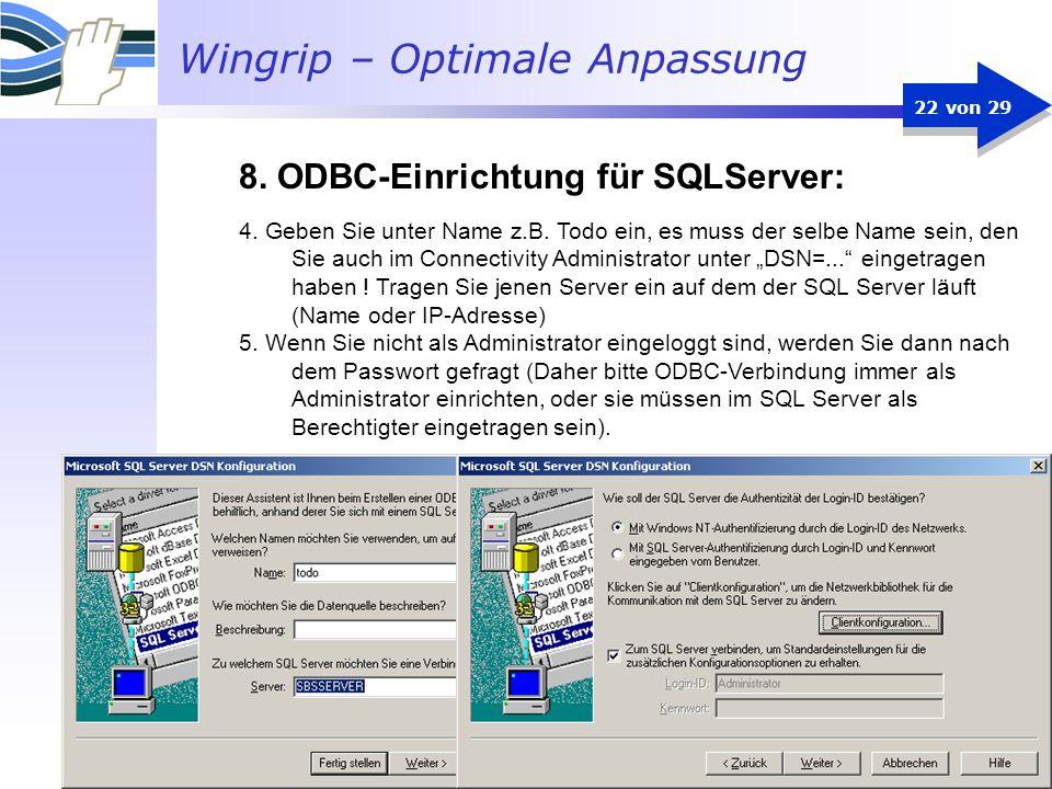 8. ODBC-Einrichtung für SQLServer: