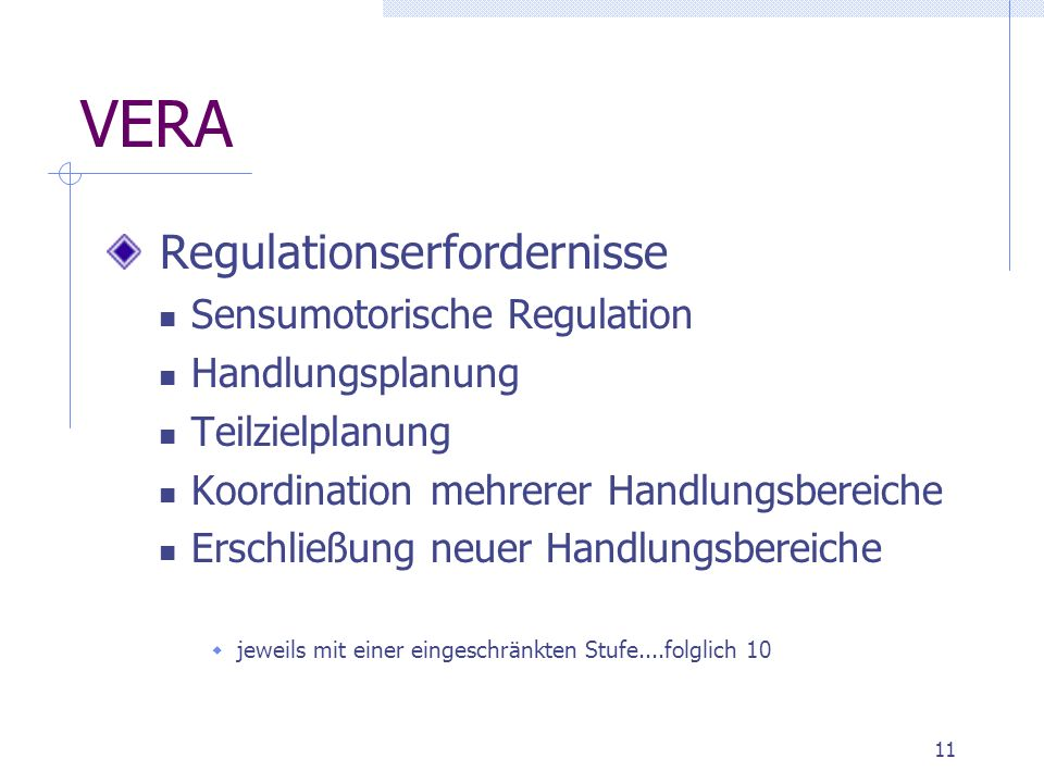 VERA Regulationserfordernisse Sensumotorische Regulation