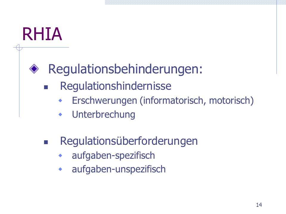RHIA Regulationsbehinderungen: Regulationshindernisse