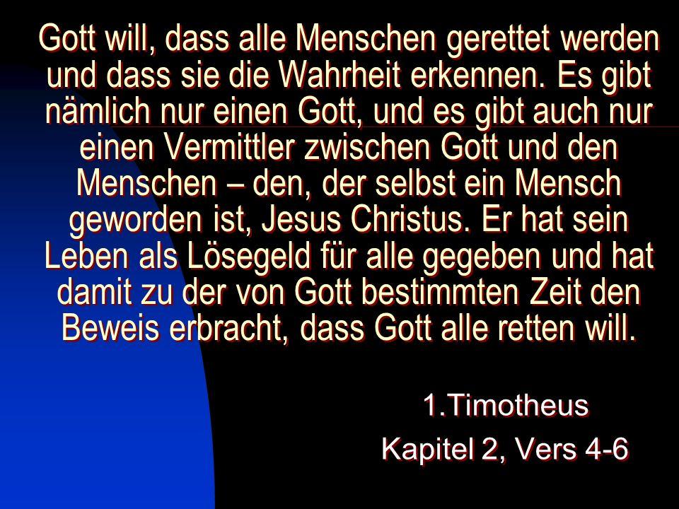 1.Timotheus Kapitel 2, Vers 4-6