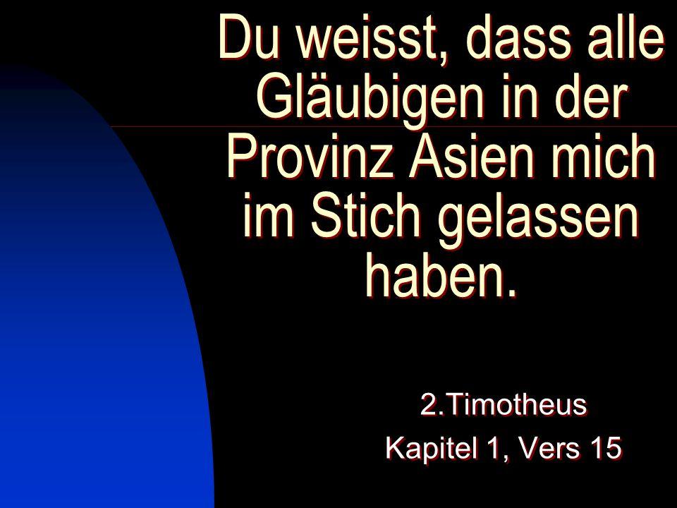 2.Timotheus Kapitel 1, Vers 15