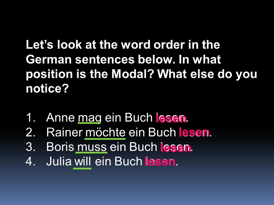 Let's look at the word order in the German sentences below