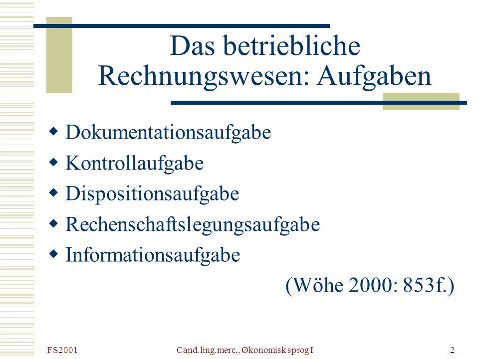 Das betriebliche Rechnungswesen: Aufgaben