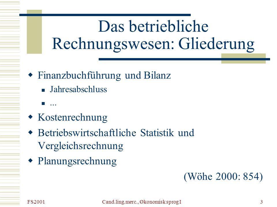 Das betriebliche Rechnungswesen: Gliederung