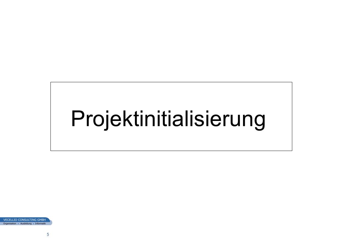 Projektinitialisierung