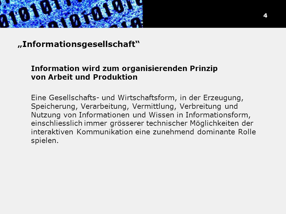 Merkmale der Informationsgesellschaft