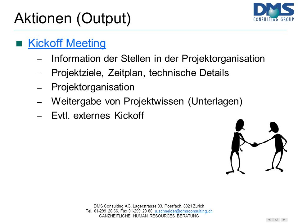 Aktionen (Output) Kickoff Meeting