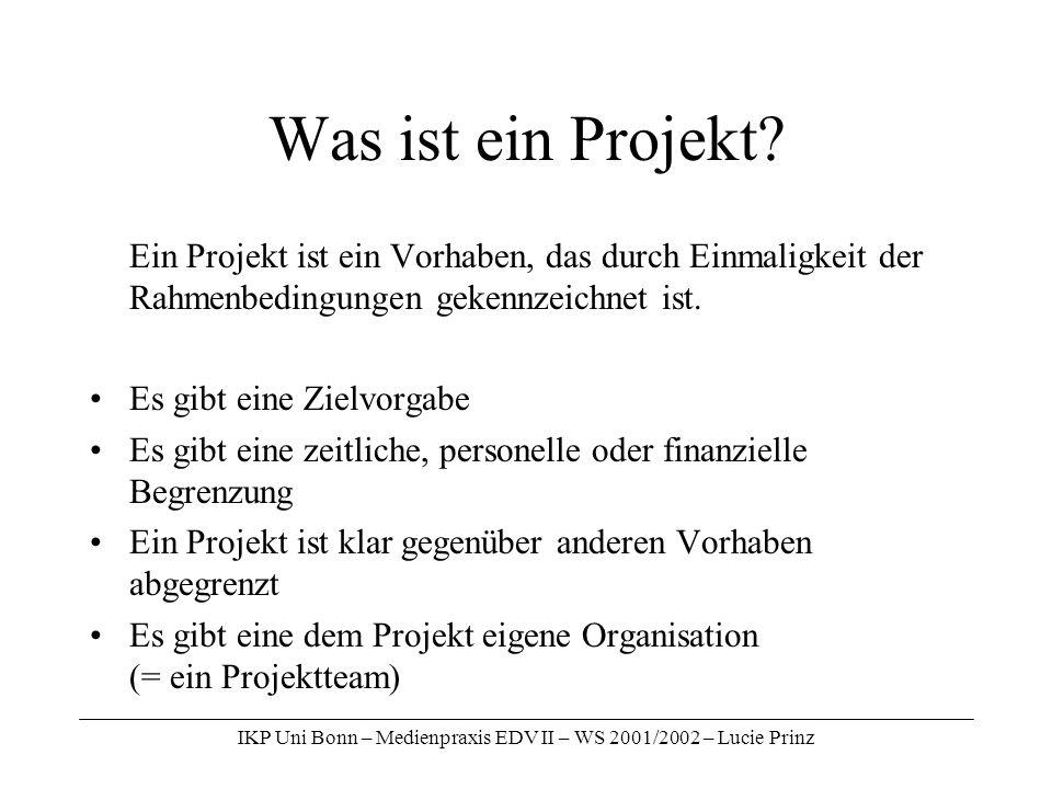 IKP Uni Bonn – Medienpraxis EDV II – WS 2001/2002 – Lucie Prinz