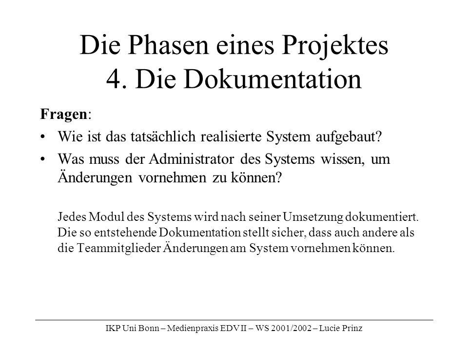 Die Phasen eines Projektes 4. Die Dokumentation