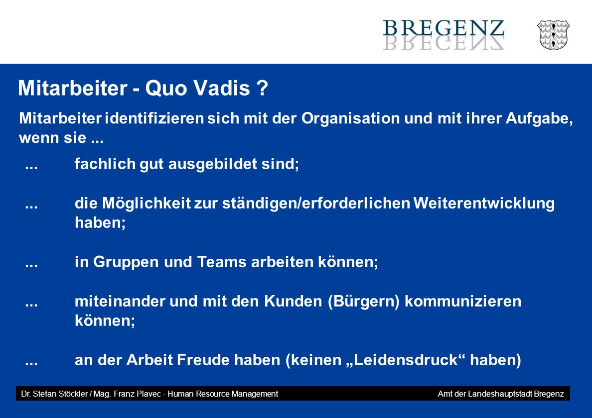 Mitarbeiter - Quo Vadis