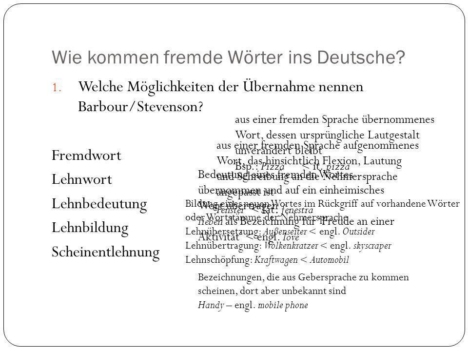 Wie kommen fremde Wörter ins Deutsche