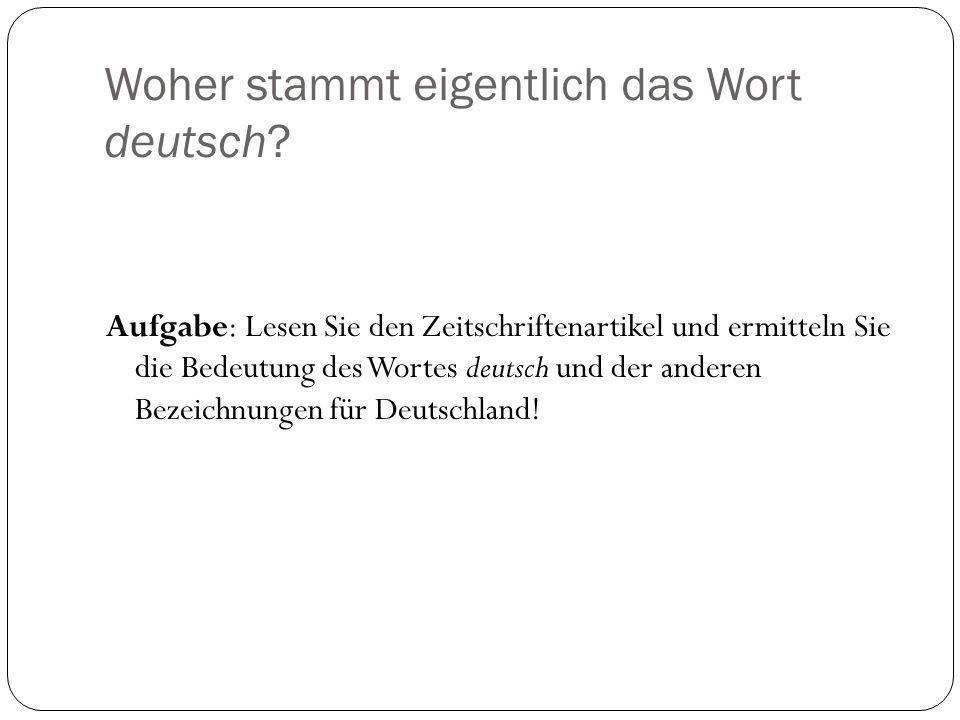 Woher stammt eigentlich das Wort deutsch