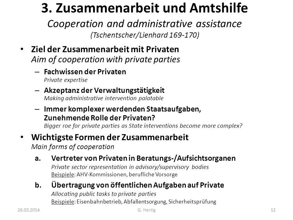 3. Zusammenarbeit und Amtshilfe Cooperation and administrative assistance (Tschentscher/Lienhard 169-170)