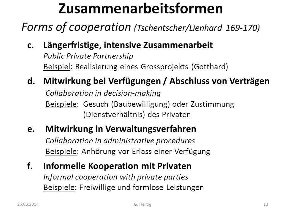 Zusammenarbeitsformen Forms of cooperation (Tschentscher/Lienhard 169-170)