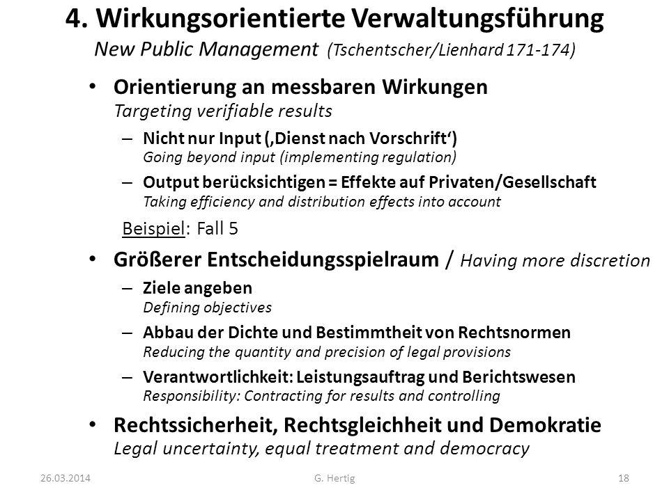 4. Wirkungsorientierte Verwaltungsführung New Public Management (Tschentscher/Lienhard 171-174)