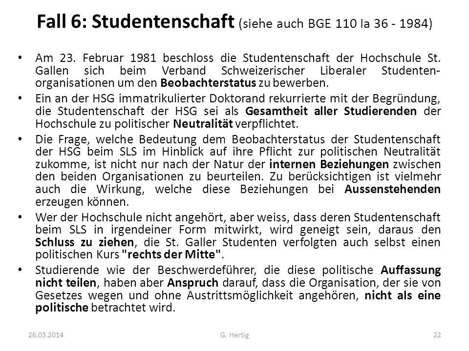 Fall 6: Studentenschaft (siehe auch BGE 110 Ia 36 - 1984)
