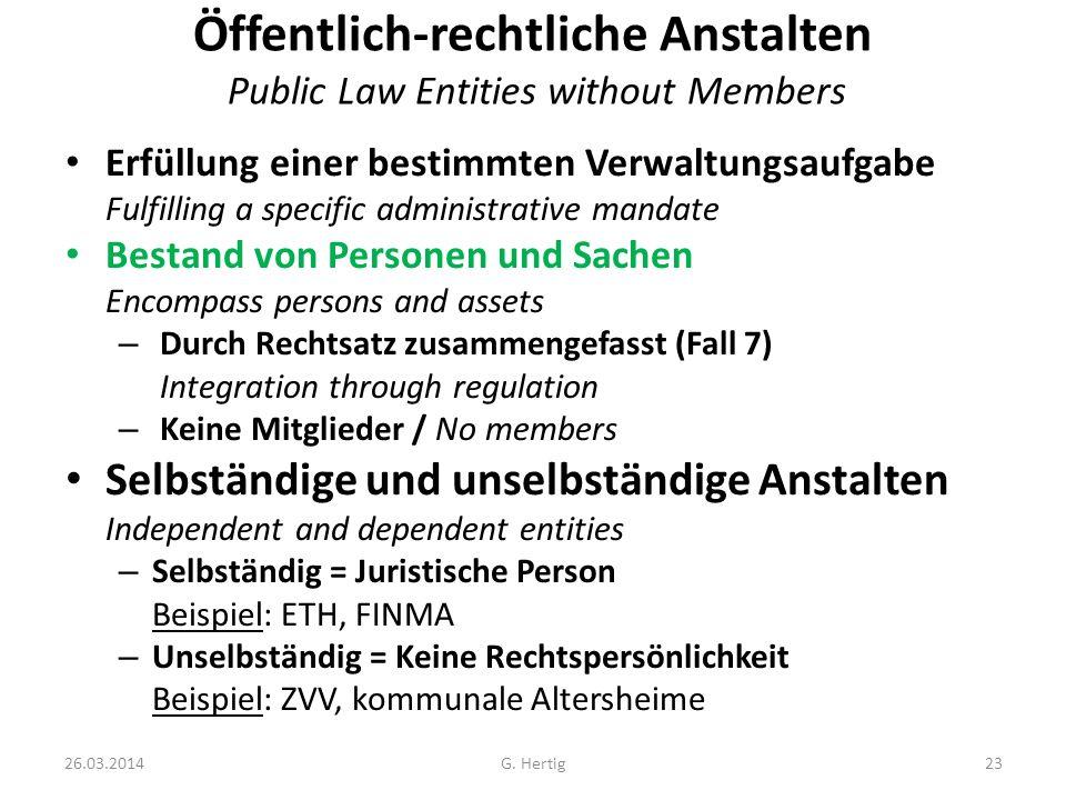 Öffentlich-rechtliche Anstalten Public Law Entities without Members