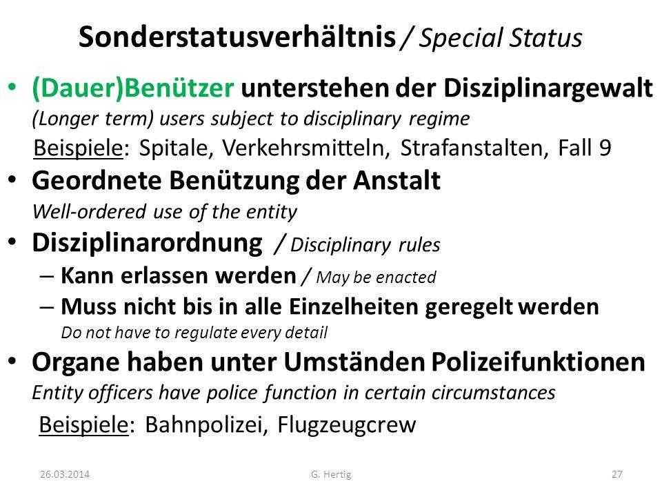 Sonderstatusverhältnis / Special Status