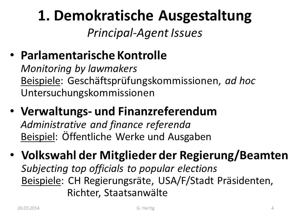 1. Demokratische Ausgestaltung Principal-Agent Issues
