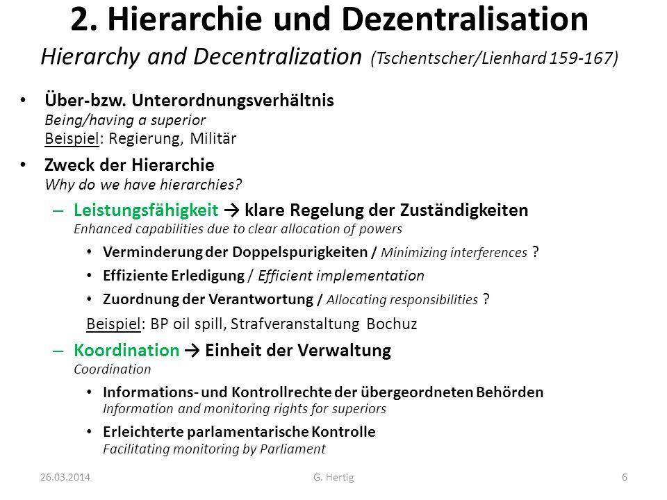 2. Hierarchie und Dezentralisation Hierarchy and Decentralization (Tschentscher/Lienhard 159-167)