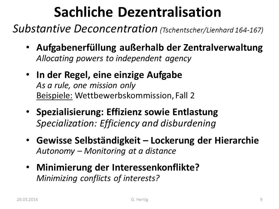 Sachliche Dezentralisation Substantive Deconcentration (Tschentscher/Lienhard 164-167)