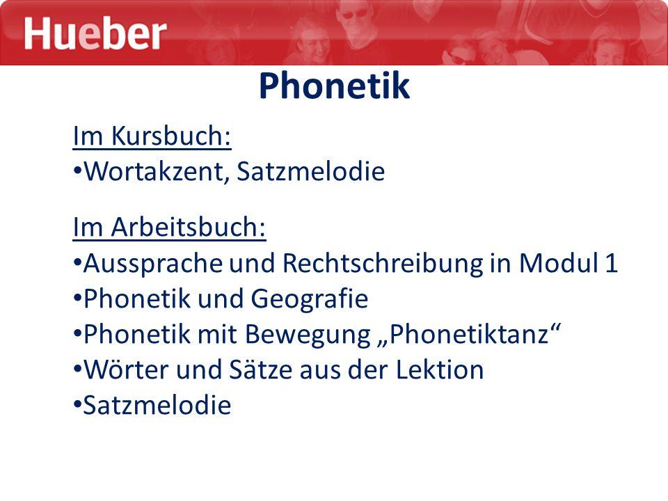 Phonetik Im Kursbuch: Wortakzent, Satzmelodie Im Arbeitsbuch: