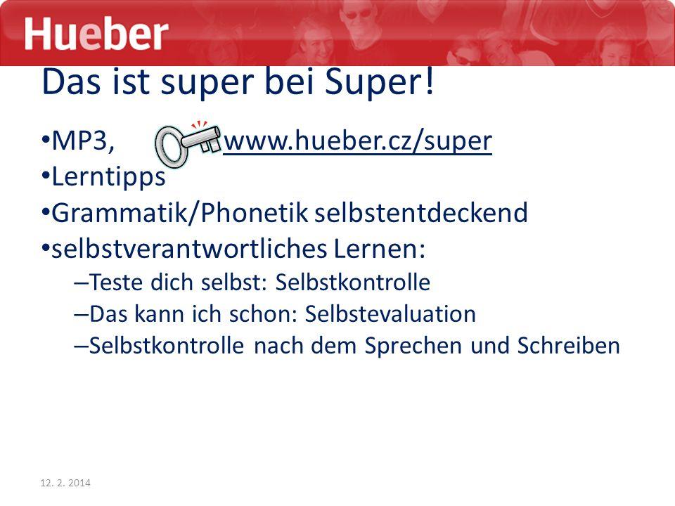Das ist super bei Super! MP3, www.hueber.cz/super Lerntipps