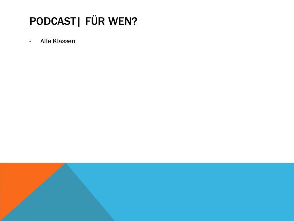 Podcast| Für wen Alle Klassen