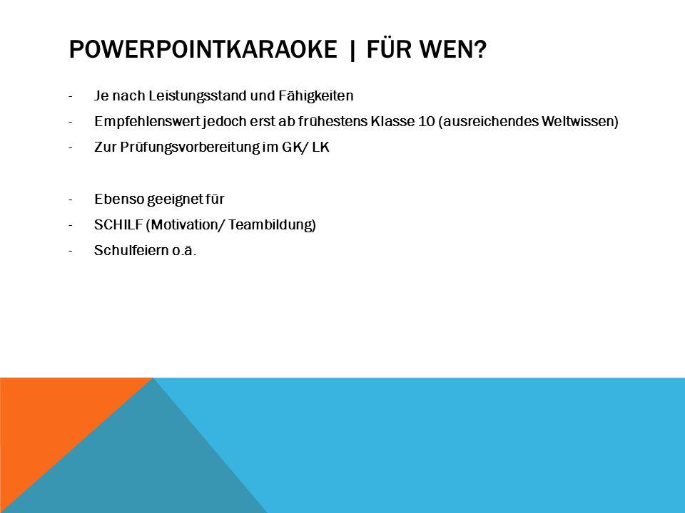 PowerpointKaraoke | Für wen
