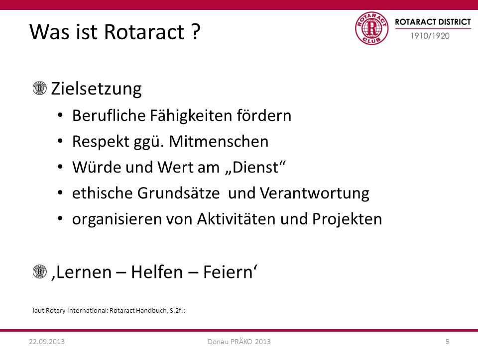 Was ist Rotaract Zielsetzung 'Lernen – Helfen – Feiern'