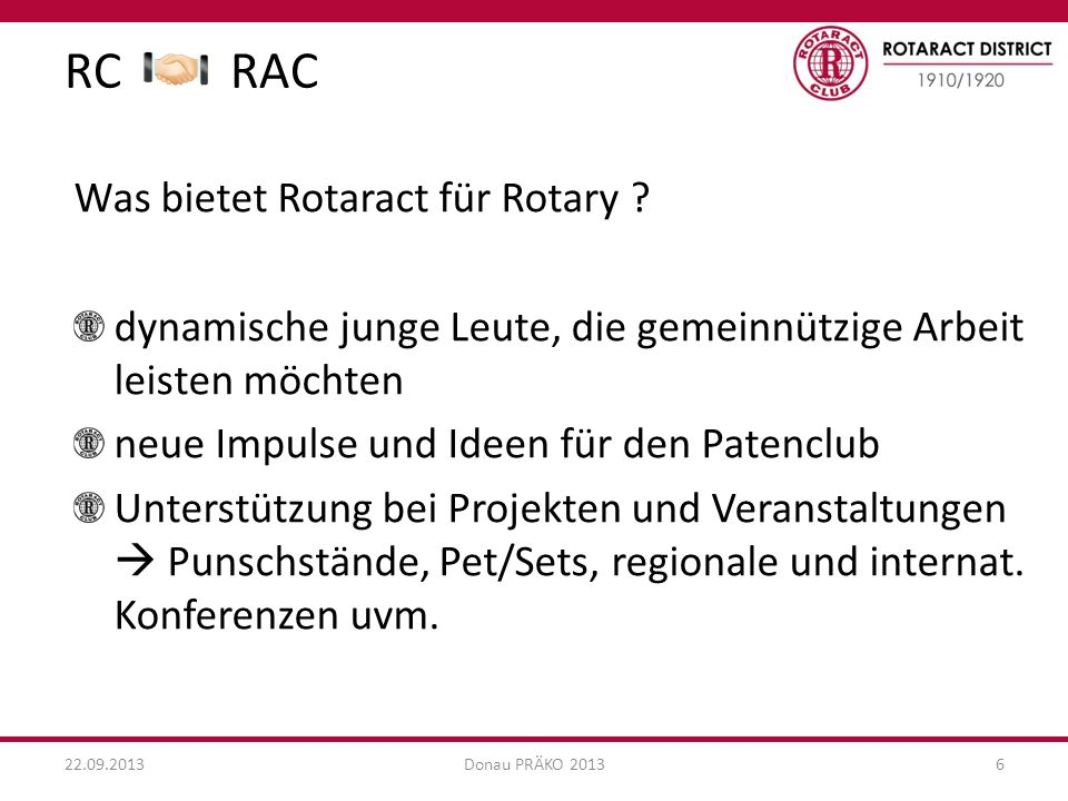 RC RAC Was bietet Rotaract für Rotary