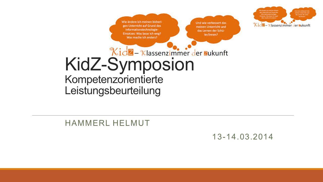 KidZ-Symposion Kompetenzorientierte Leistungsbeurteilung