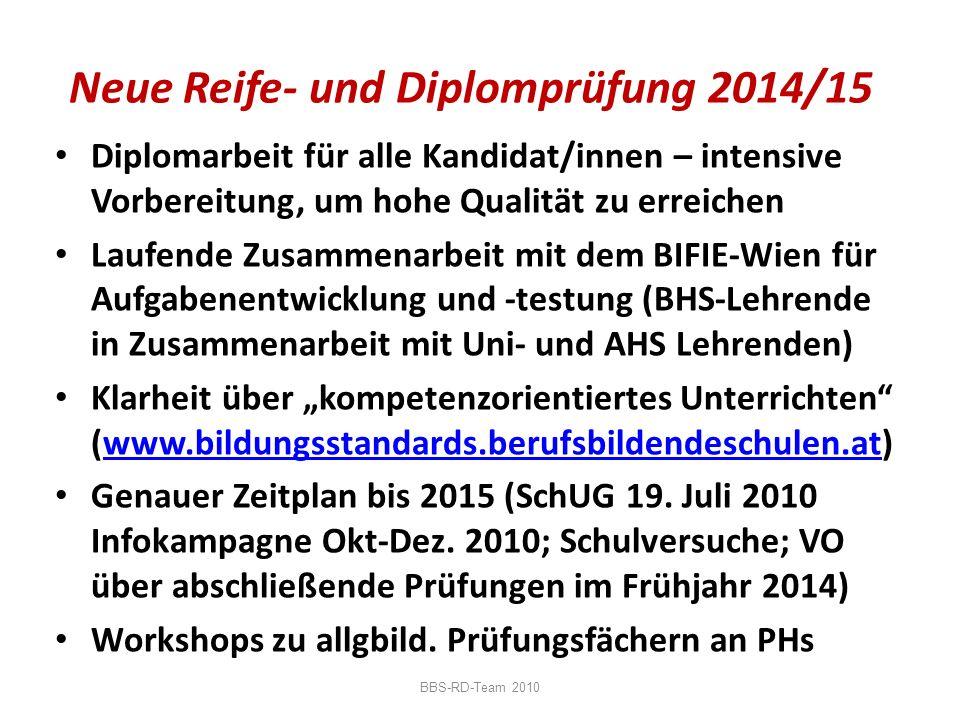 Neue Reife- und Diplomprüfung 2014/15
