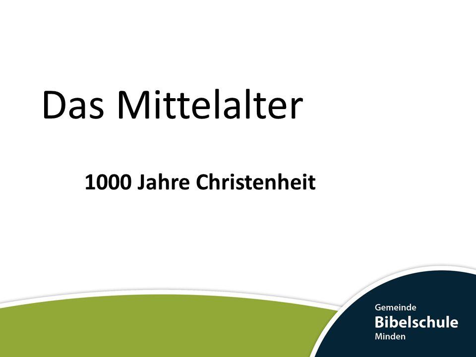 Das Mittelalter 1000 Jahre Christenheit