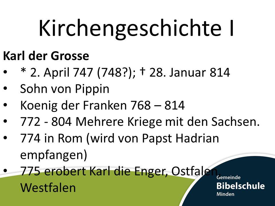Kirchengeschichte I Karl der Grosse